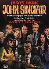 JOHN SINCLAIR - Der Geisterjäger und seine Freunde - Vincente B. Ballestar BUCH