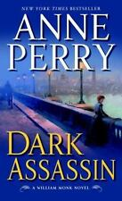William Monk Novel: Dark Assassin by Anne Perry (2007, Paperback)