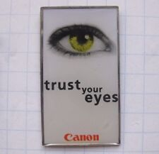 Canon/Trust your eyes... Pin (140k)