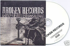 BROKEN RECORDS Until The Earth Begins To Part UK 2-trk promo test CD 4AD