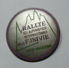 DISTINTIVO - RALLY E SCI ALPINISTICO INTERN. delle FUNIVIE (Lecco - Valsassina)