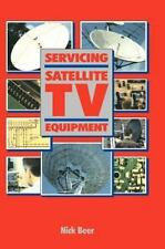 Servicing Satellite TV Equipment by Nick Beer (1998, Hardcover)