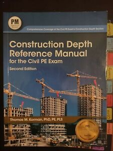 construction depth reference manual for the civil PE exam second edition