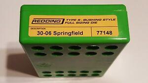 77148 REDDING TYPE-S FULL LENGTH BUSHING SIZING DIE - 30-06 SPRINGFIELD - NEW