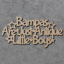 Bampas sono solo Antico i ragazzini sign-Padri Giorno Laser Cut Craft sign