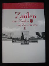 Hentenaar Boek Zuilen Toen Zuilen nog Zuilen was deel 2 W. v. Scharrenburg (Ned)