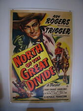 Roy Rogers NORTH OF THE GREAT DIVIDE  original 1sheet movie poster linen backed