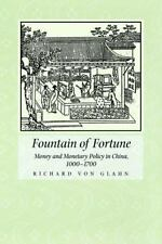Fountain of Fortune: Money and Monetary Policy in China, 1000-1700: By von Gl...