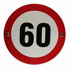 Emaille Hinweis Schild Tempo 60 Verkehrsschild Geburtstag Jubiläum Ø 15 cm Blech