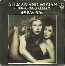 CHER + GREGG ALLMAN-MOVE ME SINGLE VINYL 7 1977 SPAIN GOOD COVER CONDITION