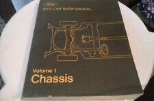 1973 Ford / Lincoln / Mercury Car Shop  Manual: Vol.# 1; C H A S S I S