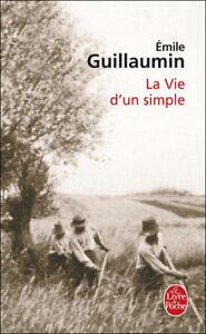 A La vie d'un simple de Emile Guillaumin | Livre | état neuf
