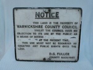 VINTAGE CAST METAL WARWICKSHIRE COUNTY COUNCIL ACCESS SIGN