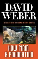 How Firm A Foundation (Safehold) by David Weber