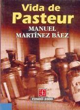 Vida de Pasteur (Fondo 2000) (Spanish Edition)
