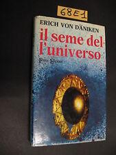 Von Daniken IL SEME DELL'UNIVERSO (68 E 1)
