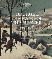 BRUEGEL THE HAND OF THE MASTER