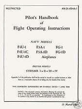 VOUGHT F4U-1 CORSAIR - PILOT'S HANDBOOK AN 01-45HA-1