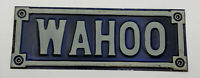 "Vintage Pressed Tin Sign Wahoo Nebraska Blue White 8-3/4"" X 3-1/4"" 20-2321"