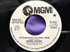 Scarce Deep Soul 45 : George Jackson ~ Soul Train ~ Smoking And Drinking ~ M-G-M