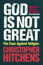 God Is Not Great: The Case Against Religion by Hitchens, Christopher