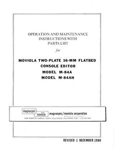 Moviola Two-Plate 16mm Flatbed Console Editor M-84A, M-84AH Technical Manual