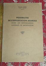 1947 Possibilités exploitation animale dans les dépendances australes Madagascar
