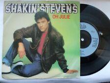 SHAKIN' STEVENS 45 'OH JULIE' UK EPIC CLASSIC 1981 UK ROCKABILLY TEEN VG