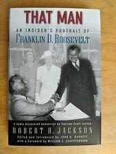 That Man: An Insider's Portrait of Franklin D. Roosevelt (Hardcover)