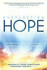 EVERLASTING HOPE - Inspirational Messages with Insights from John Bevere, 2014