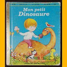 Un Petit Livre d'Or MON PETIT DINOSAURE Ilse-Margret Vogel 1980