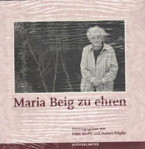 Maria Beig zu ehren - Taschenbuch von Peter Blickle und Hubert Klöpfer, 2010