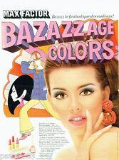 Publicite ADVERTISING 016 1967 max factor lipstick bazazz age colors