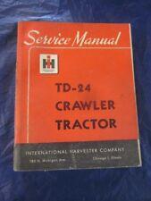 International IH Crawler Tractor Service Shop Manual TD-24