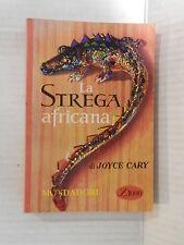 LA STREGA AFRICANA Joyce Cary Mondadori Il Bosco 21 1958 Prima edizione romanzo