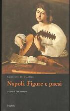SALVATORE DI GIACOMO - NAPOLI. FIGURE E PAESI (Teatro Canzone Storia Strada)