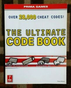The Ultimate Code Book Over 28,000 Cheat Codes PS1/N64/PC/Dreamcast/Game Shark