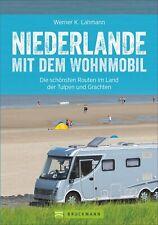 Niederlande mit dem Wohnmobil  Die schönsten Routen entlang von Ijsselmeer  ...