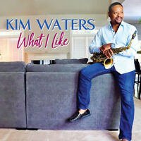 Kim Waters - What I Like [New CD]