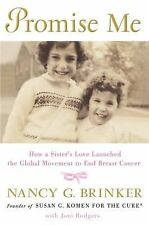 Promise Me : How a Sister's Love Launched the Global Movement to End Breast Canc