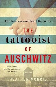 The Tattooist of Auschwitz: the heart-breaking and unforgettab .9781785763670,