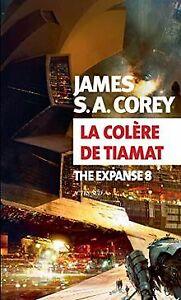 La Colère de Tiamat: The Expanse 8 de Corey, James S. A. | Livre | état très bon
