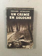 Édouard Letailleur -Un crime en Sologne -Les chefs d'?uvre du roman d'aventures