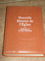 NOUVELLE HISTOIRE DE L'EGLISE REFORME ET CONTRE-REFORME N.3