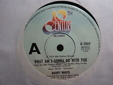 """Barry White """"What Am I Gonna Do With You"""" Oz 7"""""""