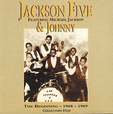 JACKSON FIVE & JOHNNY - THE BEGINNING 1968-1969 COLLECTOR'S ITEM CD