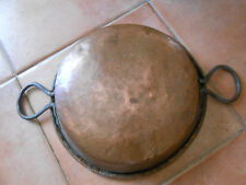 plat en cuivre à 2 poignées fer forgé/ diamètre 30cm