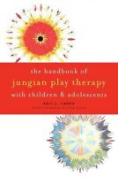 Handbook of Jungian Play Therapy With Children and Adolescents, Paperback by ...