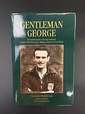 GENTLEMAN GEORGE AN AUTOBIOGRAPHY OF GEORGE HARDWICK A MIDDLESBROUGH FC BOOK