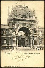 Belgium 1903 Anvers, Portall Ou Palais De Justice Postcard #C21969